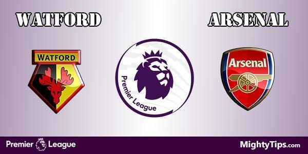 Watford vs Arsenal Prediction and Betting Tips