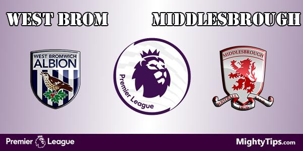 West Brom vs Middlesbrough Prediction and Betting Tips