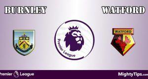 Burnley vs Watford Prediction and Betting Tips
