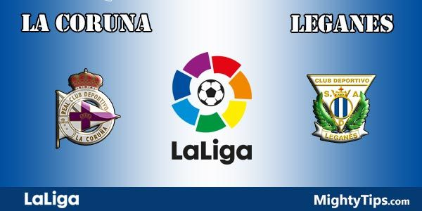 La Coruna vs Leganes Prediction and Betting Tips