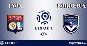 Lyon vs Bordeaux Prediction and Betting Tips