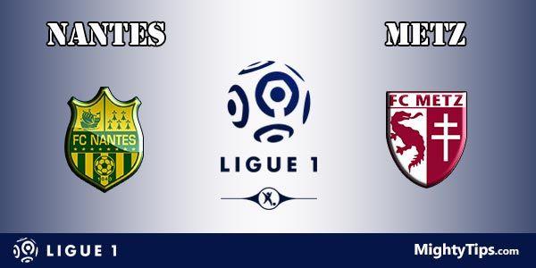 Nantes vs Metz Prediction and Betting Tips