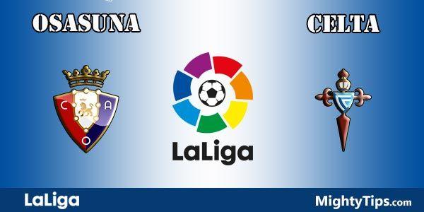 Osasuna vs Celta Prediction and Betting Tips