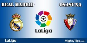 Real Madrid vs Osasuna Prediction and Betting Tips