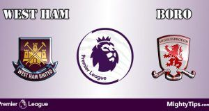 West Ham vs Middlesbrough Prediction and Betting Tips