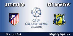 Atletico Madrid vs Rostov Prediction and Betting Tips