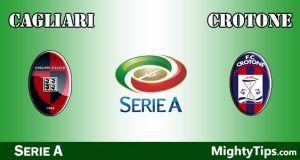 Cagliari vs Crotone Prediction and Betting Tips