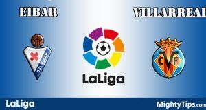 Eibar vs Villarreal Prediction and Betting Tips
