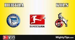 Hertha vs Koln Prediction and Betting Tips
