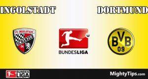Ingolstadt vs Dortmund Prediction and Betting Tips