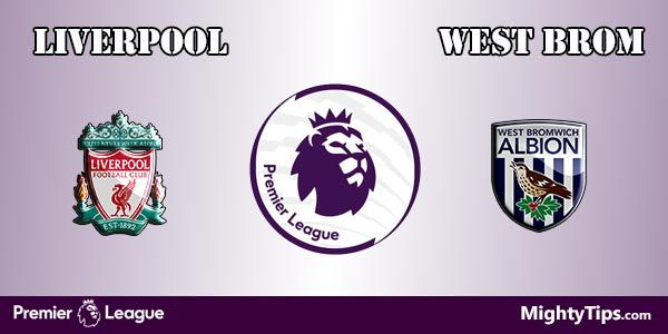 Liverpool vs West Brom Prediction and Betting Tips