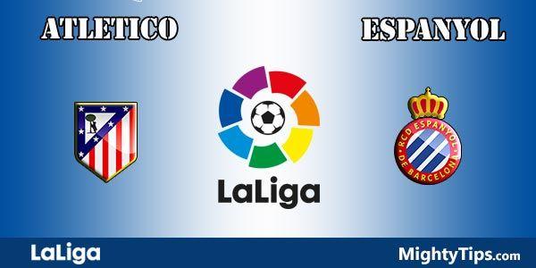 Atletico vs Espanyol Prediction and Betting Tips