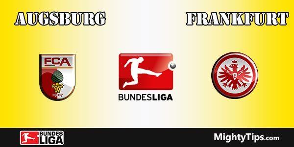 Augsburg vs Frankfurt Prediction and Betting Tips