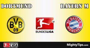 Dortmund vs Bayern Prediction and Betting Tips