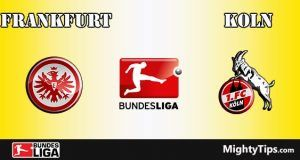 Frankfurt vs Koln Prediction and Betting Tips