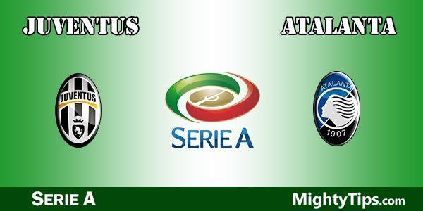 Juventus vs Atalanta Prediction and Betting Tips