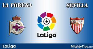 La Coruna vs Sevilla Prediction and Betting Tips