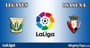 Leganes vs Osasuna Prediction and Betting Tips