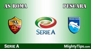 Roma vs Pescara Prediction and Betting Tips