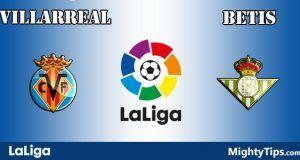 Villarreal vs Betis Prediction and Betting Tips