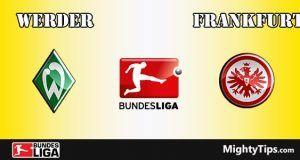 Werder vs Frankfurt Prediction and Betting Tips