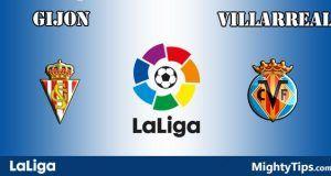 Gijon vs Villarreal Prediction and Betting Tips