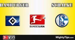 Hamburger vs Schalke Prediction and Betting Tips