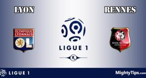 Lyon vs Rennes Prediction and Betting Tips