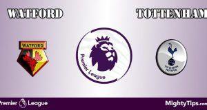 Watford s Tottenham Prediction and Betting Tips
