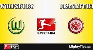 Wolfsburg vs Frankfurt Prediction and Betting Tips