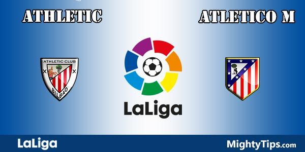 Athletic vs Atletico Madrid Prediction and Betting Tips