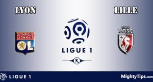 Lyon vs Lille Prediction and Betting Tips
