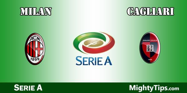 Milan vs Cagliari Prediction and Betting Tips