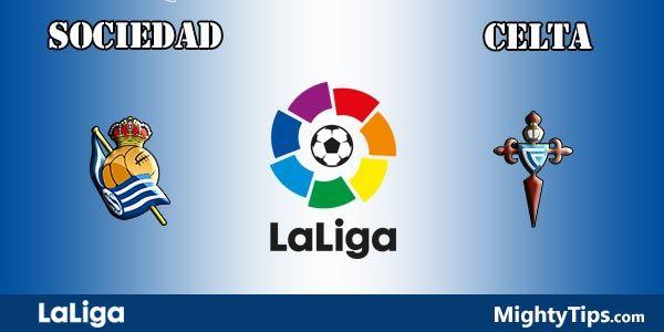 Sociedad vs Celta Prediction and Betting Tips