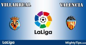 Villarreal vs Valencia Prediction and Betting Tips