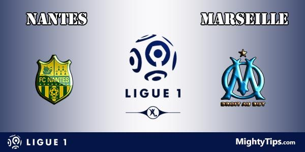 Nantes vs Marseille Prediction and Betting Tips