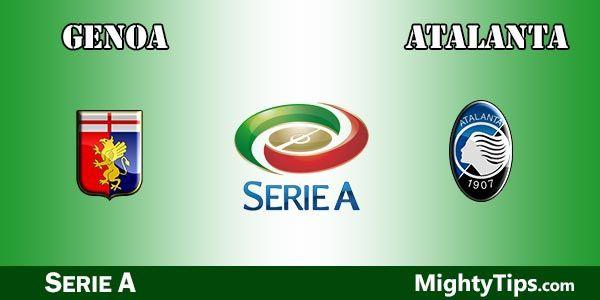 Genoa vs Atalanta Prediction and Betting Tips