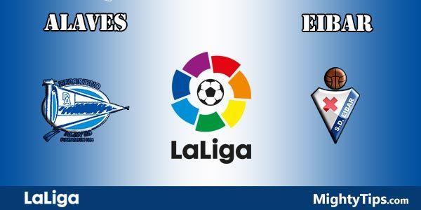Alaves vs Eibar Prediction and Betting Tips