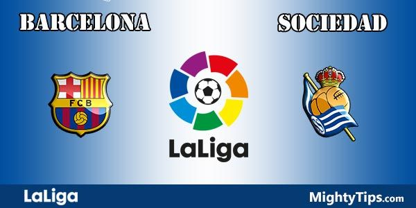Barcelona vs Sociedad Prediction and Betting Tips