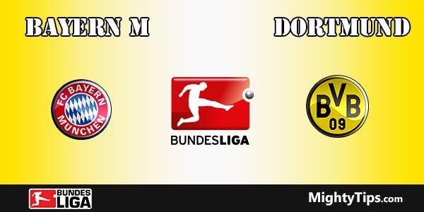 Bayern vs Dortmund Prediction and Betting Tips