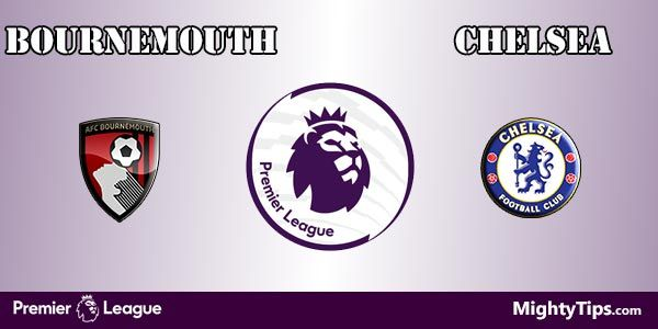Bournemouth vs Chelsea Prediction and Bet