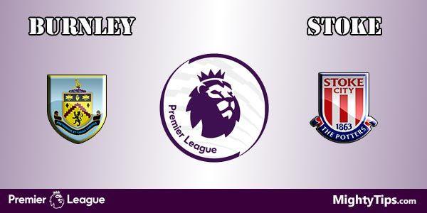 Burnley vs Stoke Prediction and Betting Tips