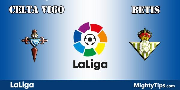 Celta vs Betis Prediction and Betting Tips