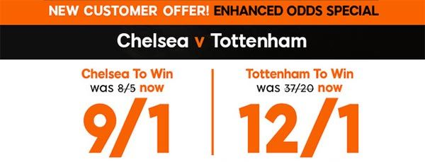 Chelsea vs Tottenham Bet and Enhanced Odd