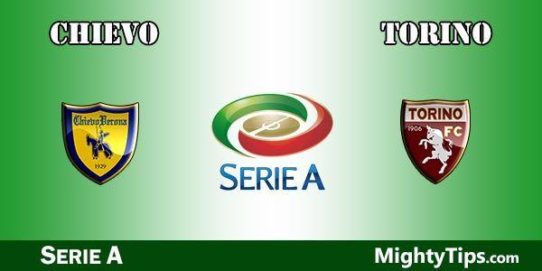 Chievo vs Torino Prediction and Betting Tips