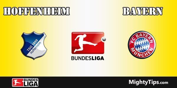 Hoffenheim vs Bayern Prediction and Betting Tips