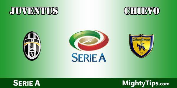 Juventus vs Chievo Prediction and Betting Tips