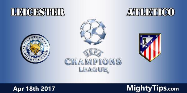 Leicester vs Atletico Madrid Prediction and Betting Tips
