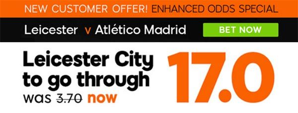 Leicester City vs Atletico Madrid Bet and Enhanced Odd