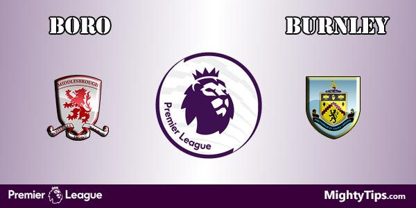 Middlesbrough vs Burnley Prediction and Betting Tips